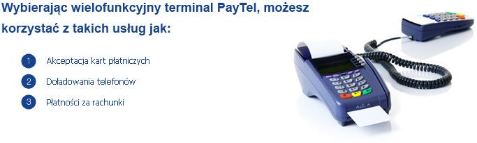 Wybierając wielofunkcyjny terminal PayTel, możesz korzystać z takich usług jak: Akceptacja kart płatniczych, Doładowania telefonów, Płatność za rachunki